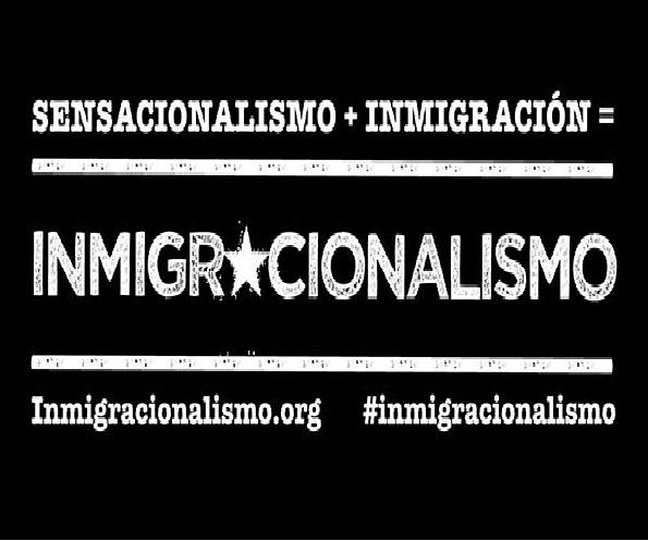 INMIGRACIONALISMO, por unos medios de comunicación libres de xenofobia