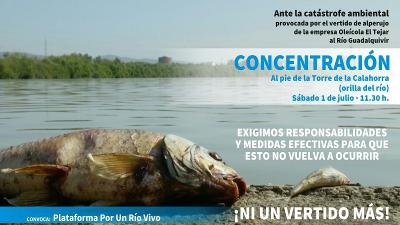 Manifiesto por el vertido de orujo en el Guadalquivir. Se convoca concentración al pie de la Torre de la Calahorra el sábado 1 de julio