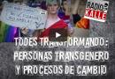Radio Kalle Córdoba. Todes Transformando, personas transgénero y procesos de cambio