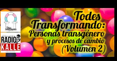 Todes Transformando: personas transgénero y proceso de cambio (Volumen 2)