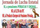 Jornada de lucha estatal. Sí, a pensiones públicas y dignas: 16 de abril