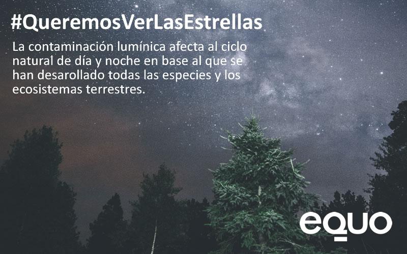 EQUO demanda medidas legislativas eficaces para combatir la contaminación lumínica