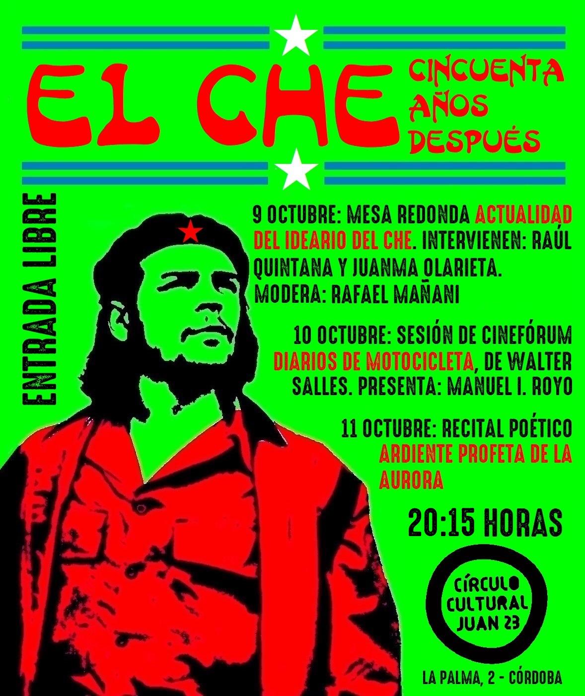 El Círculo Cultural Juan XXIII organiza unas jornadas sobre el revolucionario Ernesto Guevara.