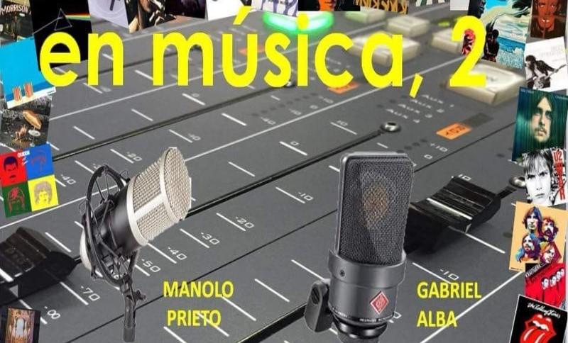 Programa nº 30 de En música, 2. De Gabriel Alba y Manolo Prieto