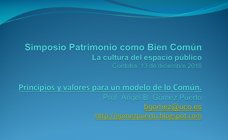 Principios y valores para un modelo de lo Común. Iniciativas ciudadanas en defensa del patrimonio común en Córdoba