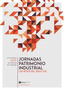 Jornadas Patrimonio Industrial. Los Retos del siglo XXI @ Diputación Provincial de Córdoba
