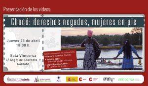 """¿Paz en Colombia? """"Chocó: derechos negados, mujeres en pie"""""""