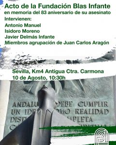 Homenaje a Blas Infante en el 83 aniversario de su asesinato por los fascistas @ Antigua Crta. Carmona