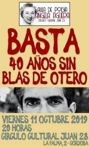 Basta: 40 años sin Blas de Otero