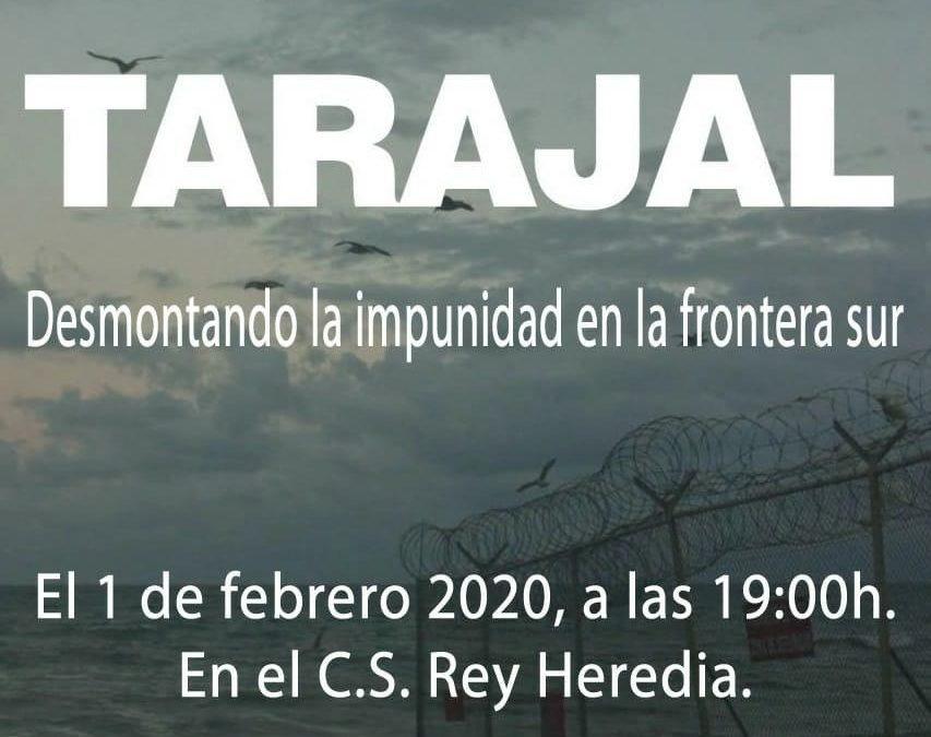 Proyección del documental: TARAJAL, desmontando la impunidad en la frontera sur