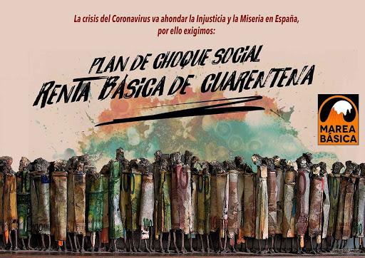 La Marea Básica contra el paro y la precariedad exige al Gobierno una Renta Básica de Cuarentena urgentemente.