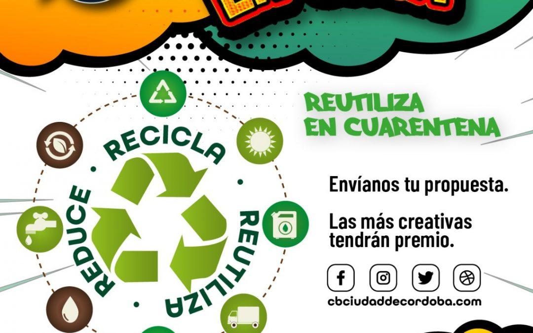 """CBE Ciudad de Córdoba lanza en redes sociales """"Reutiliza en Cuarentena"""" nueva iniciativa de su campaña a favor del Medioambiente y del Clima"""