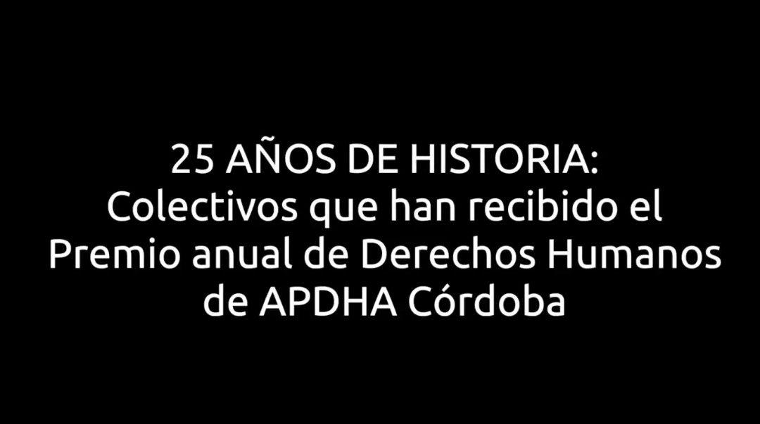 APDHA celebra su 25 aniversario en Córdoba con un libro conmemorativo y un audiovisual dedicado a los galardonados con el premio anual de DDHH