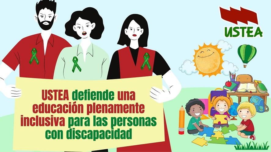 USTEA defiende una educación plenamente inclusiva para las personas con discapacidad
