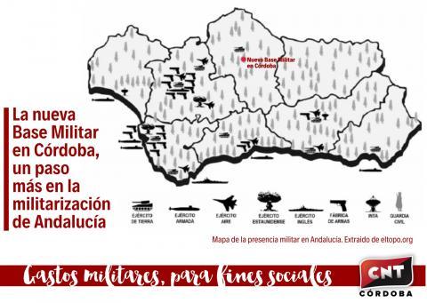 CNT denuncia que la nueva base logística del Ejército de Tierra en Córdoba es un nuevo paso en la militarización de Andalucía.