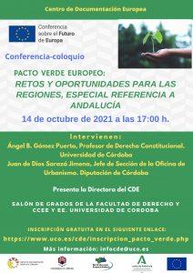 """Conferencia-coloquio """"Pacto Verde Europeo: retos y oportunidades para las regiones, especial referencia a Andalucía"""" @ Facultad de Derecho"""
